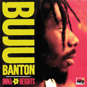 Buju Banton, Inna Heights