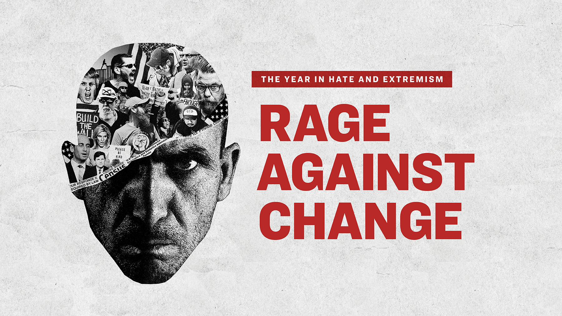 The Year in Hate: Rage Against Change | Southern Poverty Law Center