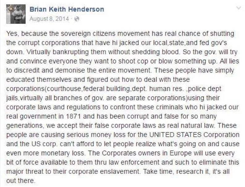 Henderson exposes his sovereign citizen leanings in one of several 2014 posts to his Facebook page.