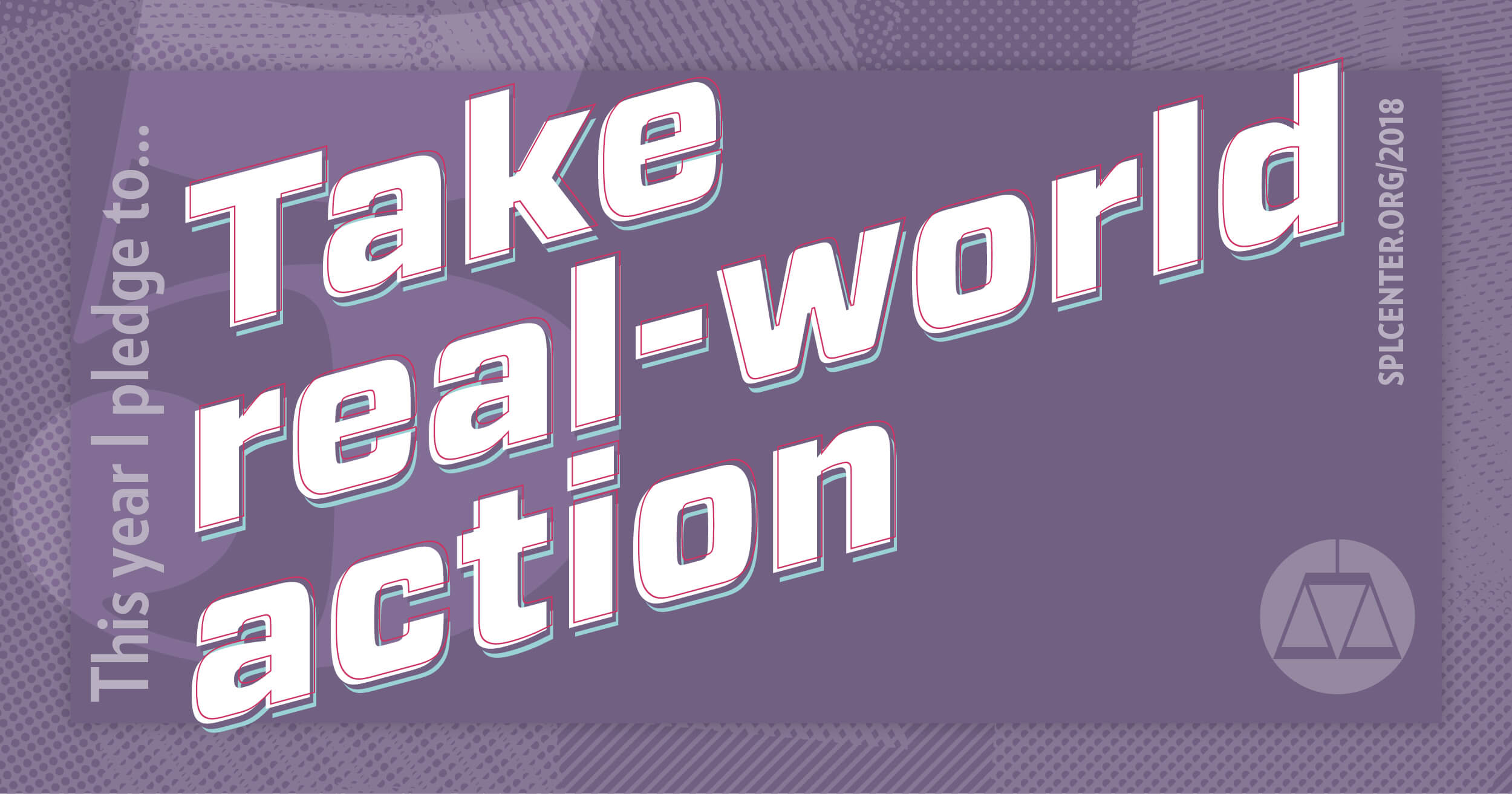 Pledge to take real world action.